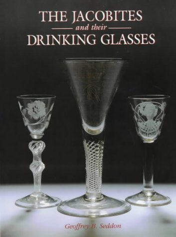 9781851492077: Jacobite and Their Drinking Glasses