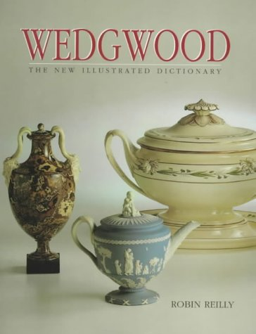 9781851492091: Wedgwood - The New Illustrated Dictionary