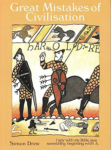 9781851492466: Great Mistakes of Civilisation: Mankind's Mistakes and Faux Pas