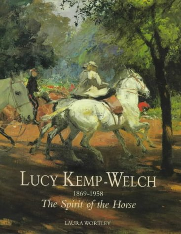 Lucy Kemp-Welch 1877-1958 The Spirit of the: Laura Wortley