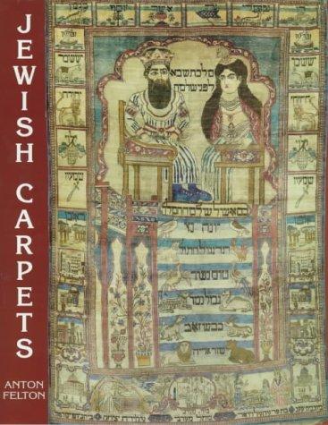 Jewish Carpets (Oriental Rugs Series): Anton Felton