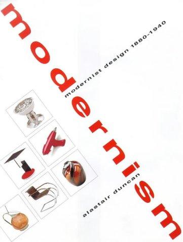9781851492749: Modernism: Modernist Design 1880-1940