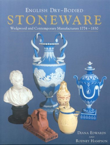 English Dry-Bodied Stoneware Wedgewood and Contemporary Manufacturers 1774 - 1830