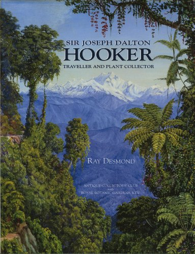 Sir Joseph Dalton Hooker: Traveller and Plant Colle (9781851493050) by Ray Desmond