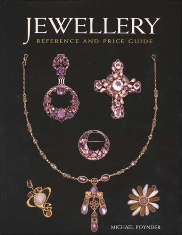 Jewellery: Reference and Price Guide: Poynder, Michael