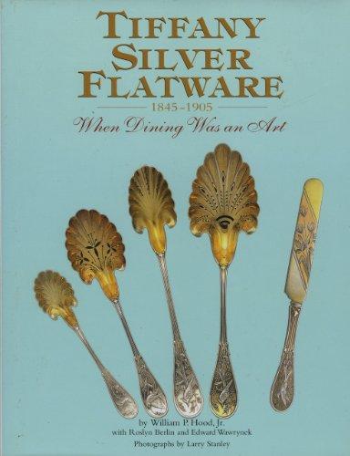 9781851493258: Tiffany Silver Flatware 1845-1905, When Dining Was an Art