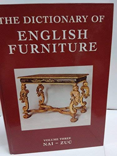 The Dictionary of English Furniture : From: Macquoid, Percy; Edwards,