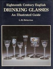 9781851493517: 18th Century English Drinking Glasses: An Illustrated Guide