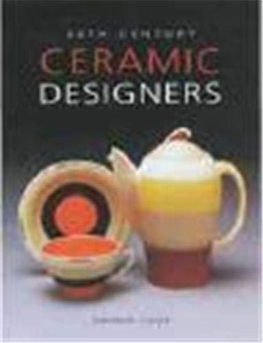 9781851493524: 20th Century Ceramic Designers in Britain