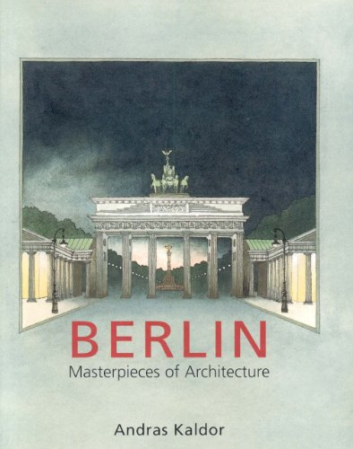 9781851493623: Berlin: Masterpieces of Architecture