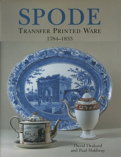 Spode Transfer Printed Ware 1784-1833