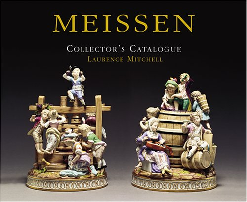 Meissen Collector's Catalogue: Mitchell, Laurence