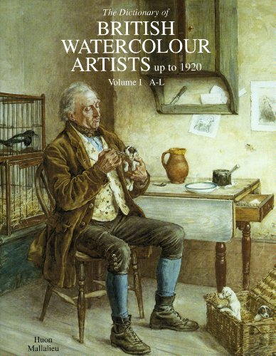 The Dictionary of Watercolour Artists Up to: Mallalieu, H.L.