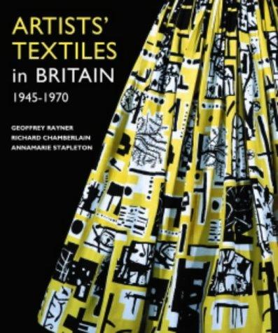 Artists' Textiles in Britain, 1945-1970: Stapleton, Annamarie, Chamberlain,