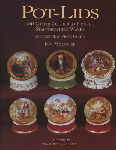 Pot- Lids and Other Coloured Printed Staffordshire Wares Reference & Price guide
