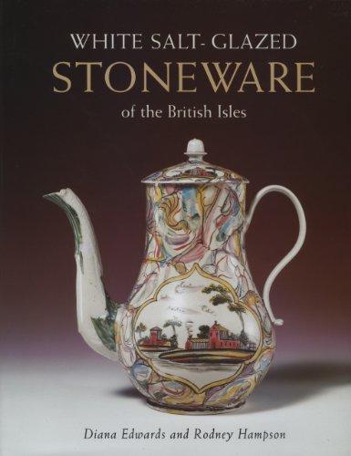 White Salt-glazed Stoneware: of the British Isles (Hardback): Diana Edwards, Rodney Hampson
