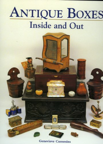 Antique Boxes-Inside and Out: For Eating, Drinking and Being Merry: Cummins, Genevieve