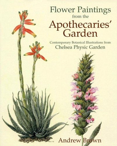 Flower Paintings from the Apothecaries Garden: Contemporary: Andrew Brown, Phillip