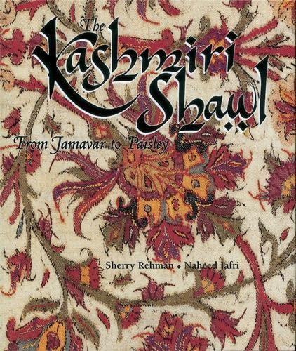 9781851495061: Kashmiri Shawl: From Jamavar to Paisley