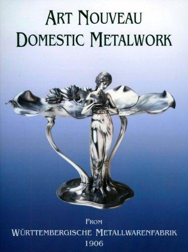 9781851495108: Art Nouveau Domestic Metalwork: From WurttembergIische Metallwaren Fabrik 1906