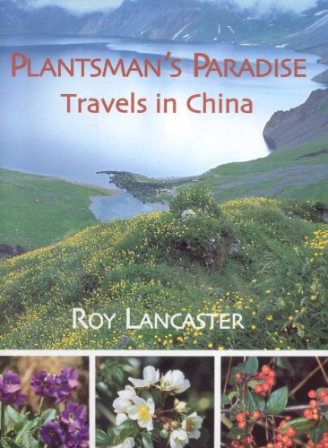 9781851495153: A Plantsman's Paradise: Travels in China