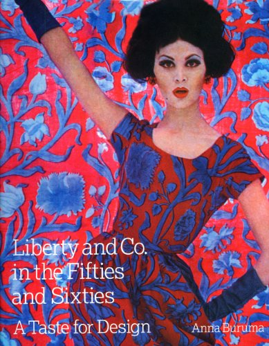 9781851495726: Liberty & Co. in the Fifties and Sixties: A Taste for Design