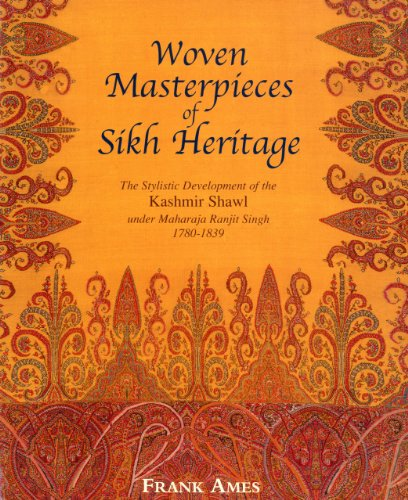 WOVEN MASTERPIECES OF SIKH HERITAGE. The Stylistic: Ames Frank