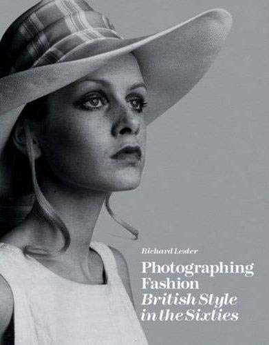 9781851496006: Photographing Fashion British Style in the Sixties /Anglais