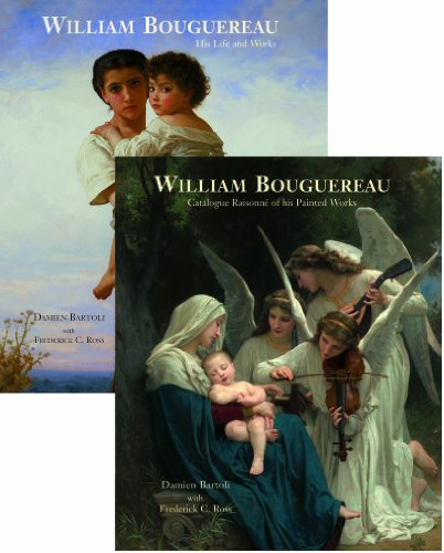 William Bouguereau (2 Volume Set): Bartoli, Damien, Ross, Frederick C.