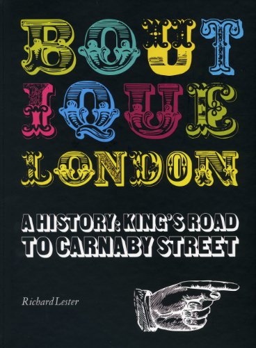 9781851496495: Boutique London: A History: King's Road to Carnaby Street