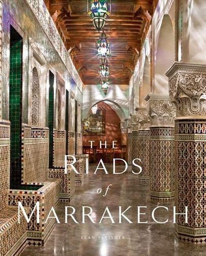 The Riads of Marrakech: Fleisher, Elan