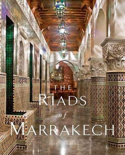 9781851496969: The Riads of Marrakech