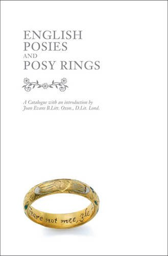 English Posies and Posy Rings: Joan Evans