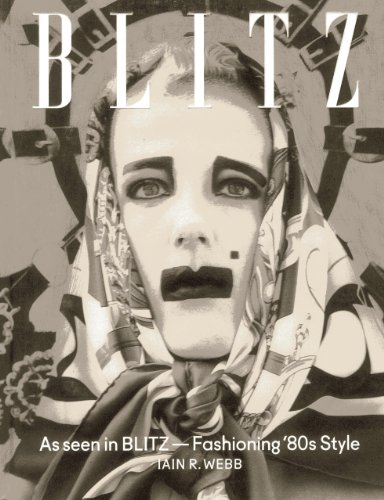 9781851497232: As Seen in BLITZ: Fashioning '80s Style