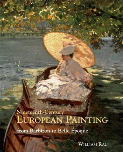 9781851497300: Nineteenth-century European Painting: From Barbizon to Belle Epoque