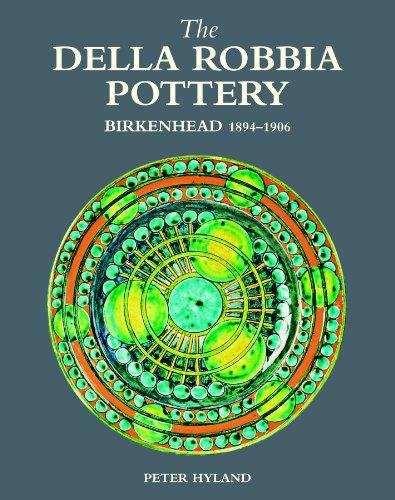 Della Robbia Pottery, Birkenhead, 1894 1906: Hyland, Peter