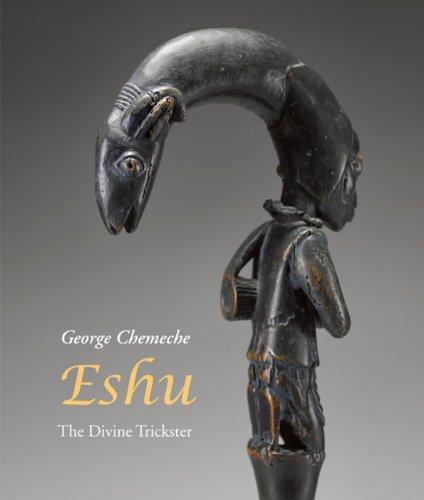 Eshu: The Divine Trickster (Hardback): George Chemeche, Vagner