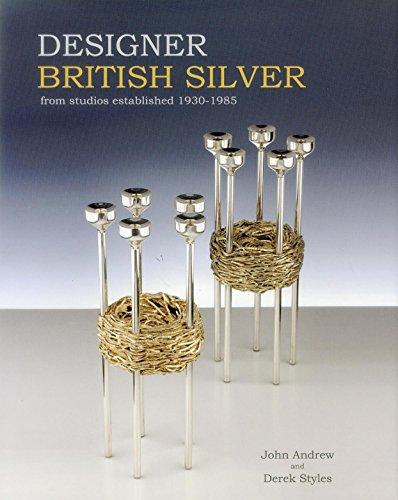 9781851497805: Designer British Silver: From Studios Established 1930-1985