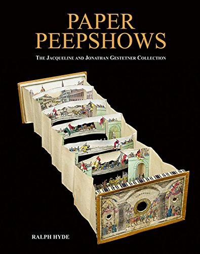 Paper Peepshows: The Jacqueline & Jonathan Gestetner Collection: Hyde, Ralph