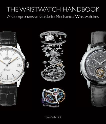 9781851498291: The Wristwatch Handbook: A Comprehensive Guide to Mechanical Wristwatches