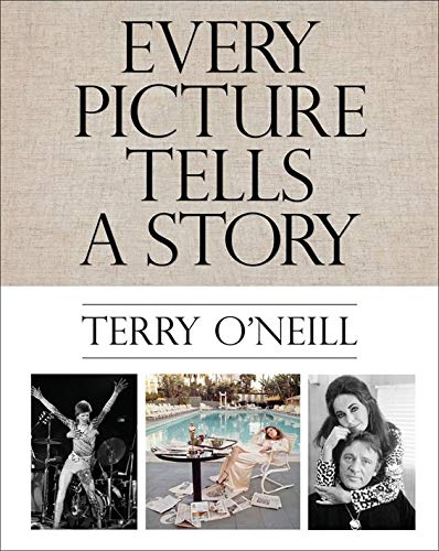 9781851498338: Terry O'Neill: Every Picture Tells a Story