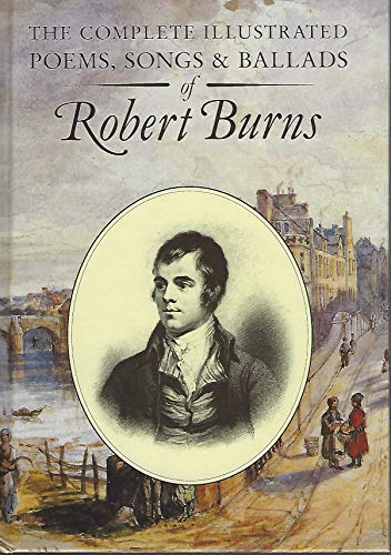 9781851520183: The Complete Illustrated Poems and Ballads of Robert Burns