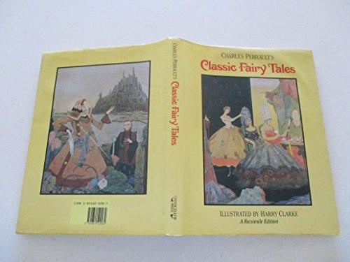 Charles Perrault's Classic Fairy Tales: Perrault, Charles; Clarke,