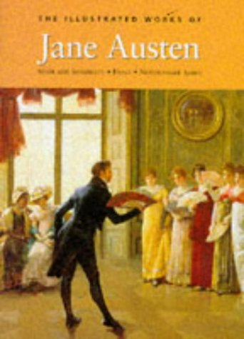 THE COMPLETE ILLUSTRATED NOVELS OF JANE AUSTEN