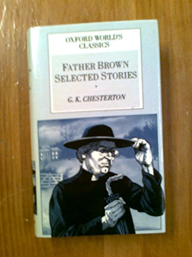9781851520541: Father Brown Selected Stories [Hardcover] by G. K. Chesterton
