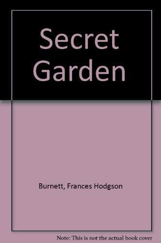 Secret Garden: Frances Hodgson Burnett