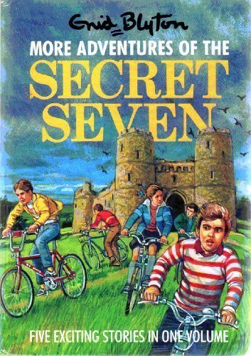 More Adventures of the Secret Seven: Blyton, Enid