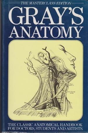 Grays Anatomy The Masterclass Edition By Gray Henry