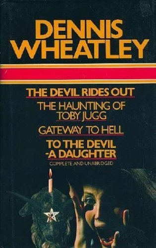 The Devil Rides Out: Wheatley, Dennis