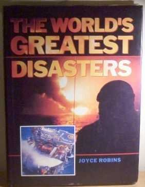 9781851522132: The World's Greatest Disasters